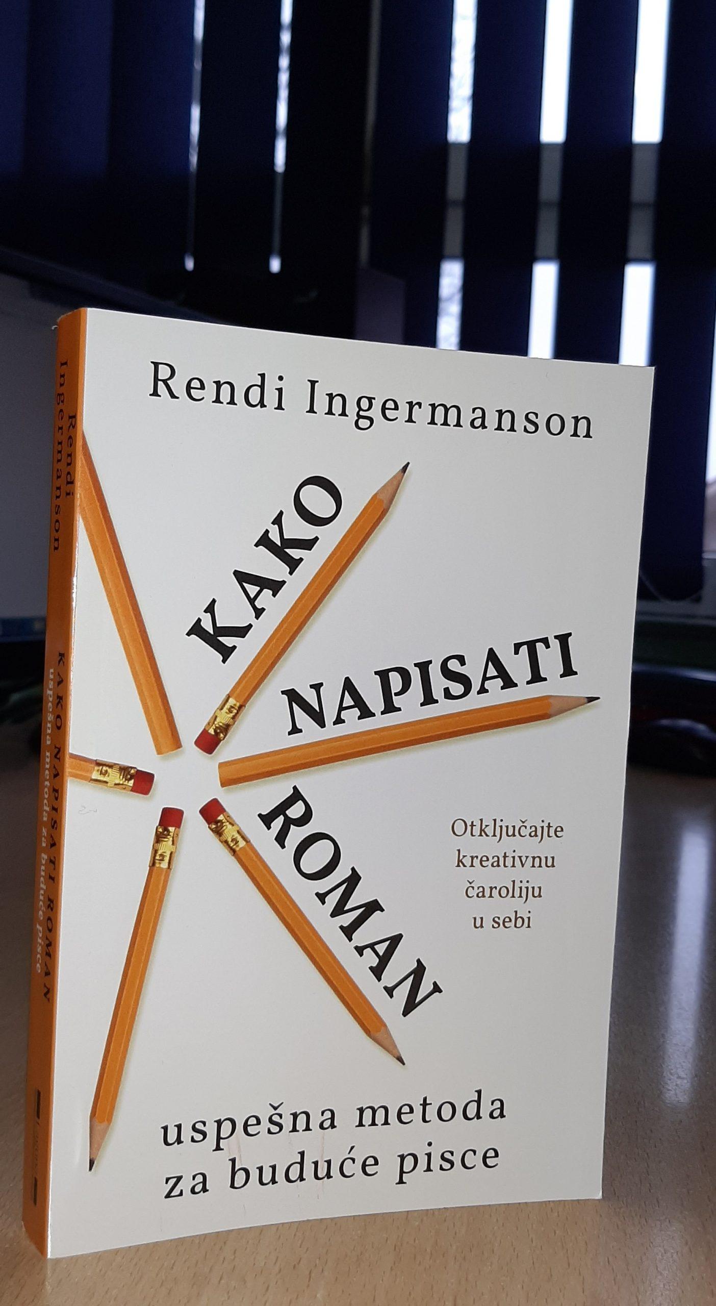 Kako napisati roman – Rendi Ingermanson