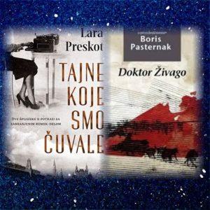 Obe knjige - Doktor Živago i Tajne koje smo čuvale